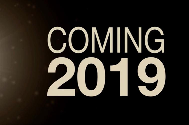 2019 coming soon